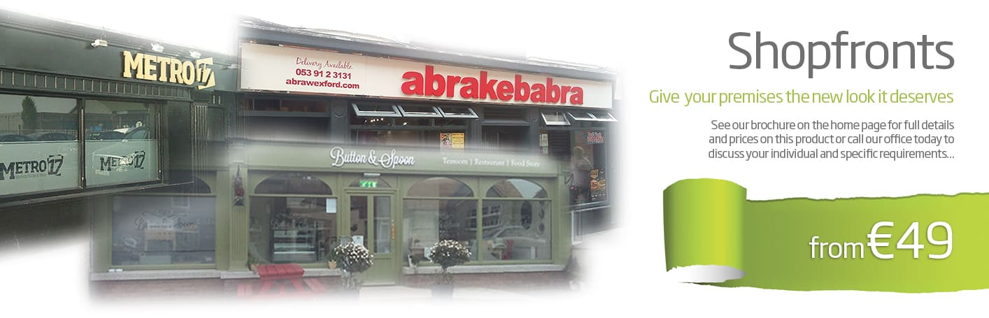 Shopfront Signs, Digital Signage Printing Wexford
